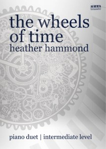The-Wheels-Of-Time-Piano-Duet-By-Heather-Hammond