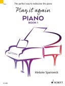 Play it again: PIANO Book 1 is the first of a two-book piano course which is designed for anyone returning to piano playing after a break. Published by Schott Music, it will be available from April 2017.